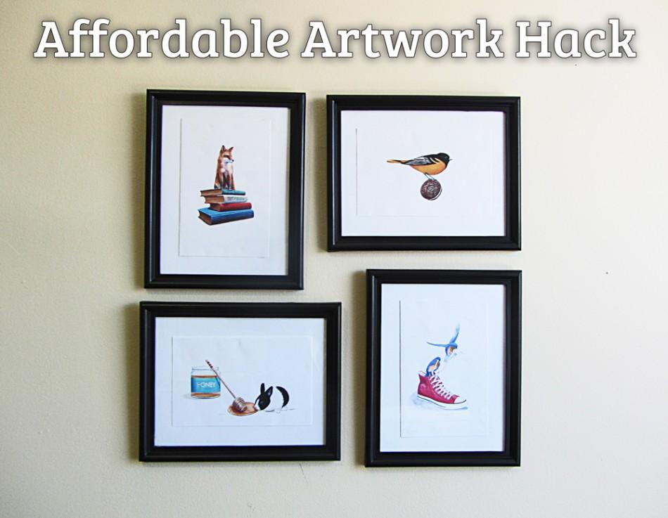Affordable artwork hack