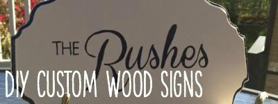 diy custom wood signs
