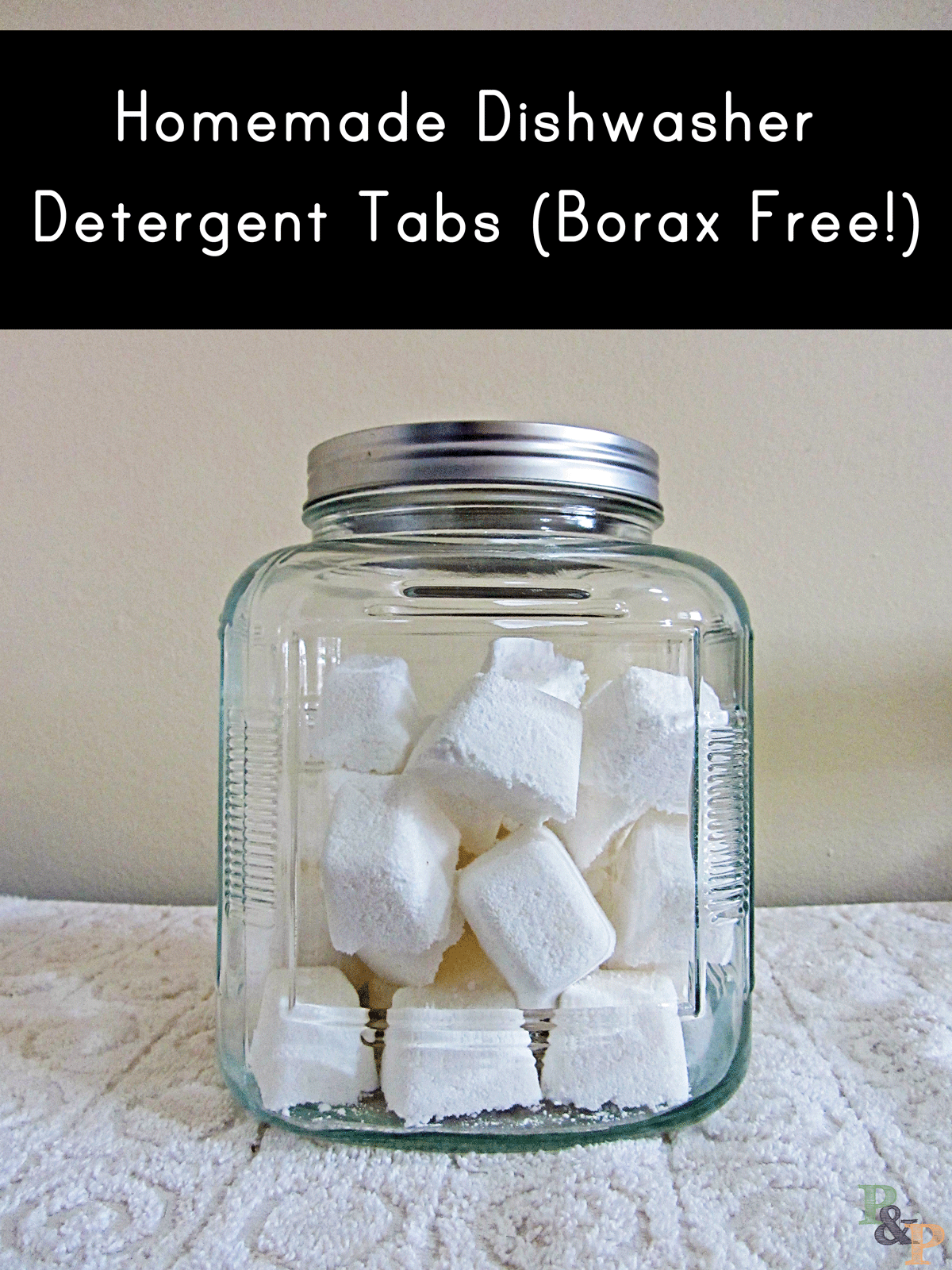 Homemade Dishwasher Detergent Tabs (Borax Free!) - Pins and