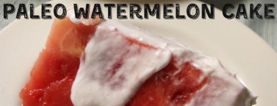 paleo-watermelon-cake-cover